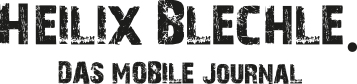 Heilix Blechle - DAS MOBILE JOURNAL